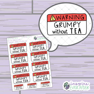 Warning: Grumpy Without Tea ~ Hand Drawn Sassy Beverage Icons ~ Petite Collection ~ Planner Stickers
