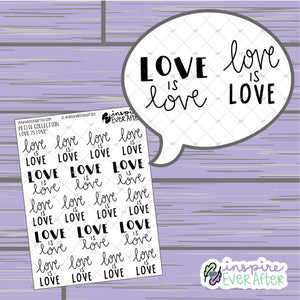 Love is Love ~ Hand Drawn Positive Affirmation ~ Petite Collection ~ Planner Stickers