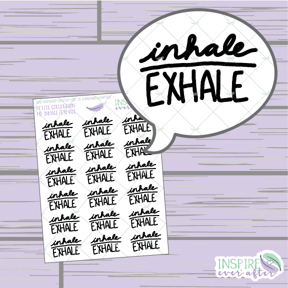 Inhale, Exhale ~ Hand Drawn Positive Affirmation Petite Collection ~ Planner Stickers