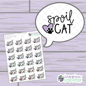 Spoil Cat ~ Hand Drawn Cat/Pet Love ~ Petite Collection ~ Planner Stickers
