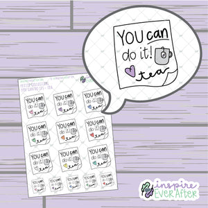 You Can Do It! Love, Tea ~ Hand Drawn Beverage Doodle ~ Petite Collection ~ Planner Stickers