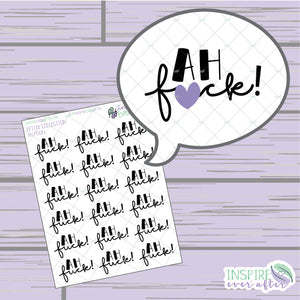 Ah F*uck! ~ Hand Drawn Sassy Quote Series ~ Petite Collection ~ Planner Stickers