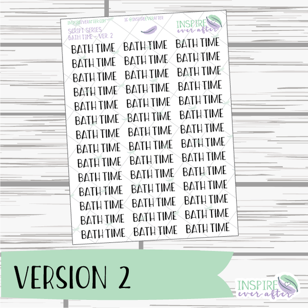 Bath Time ~ Script OR Print ~ Script Series ~ Planner Stickers