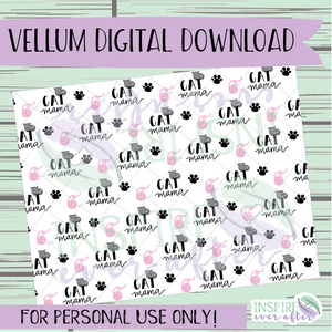 Cat Mama Vellum ~ Digital Download ~ Hand Drawn Digitals