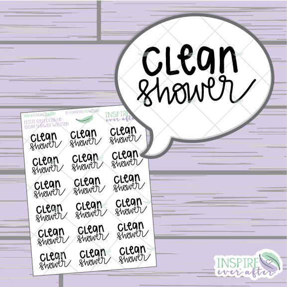 Clean Shower ~ Hand Lettered Petite Collection ~ Planner Stickers