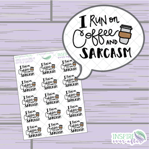 I Run on Coffee & Sarcasm ~ Hand Drawn Petite Collection ~ Planner Stickers