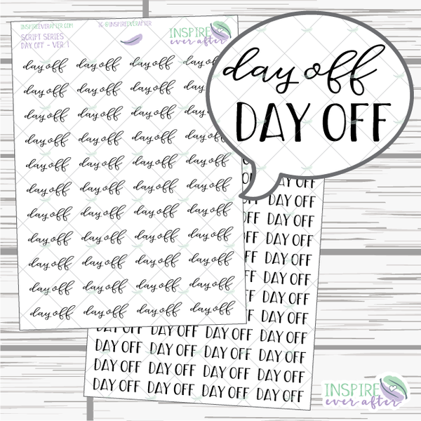Day Off ~ Script OR Print ~ Script Series ~ Planner Stickers