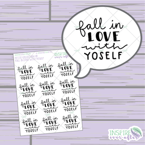 Fall In Love With Yo Self ~ Hand Drawn Positive Affirmation ~ Petite Collection ~ Planner Stickers