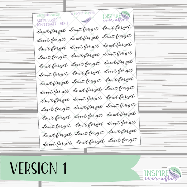 Don't Forget ~ Script OR Print ~ Script Series ~ Planner Stickers