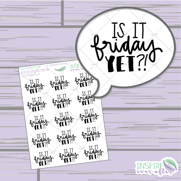Is It Friday Yet?! ~ Hand Drawn Petite Collection ~ Planner Stickers