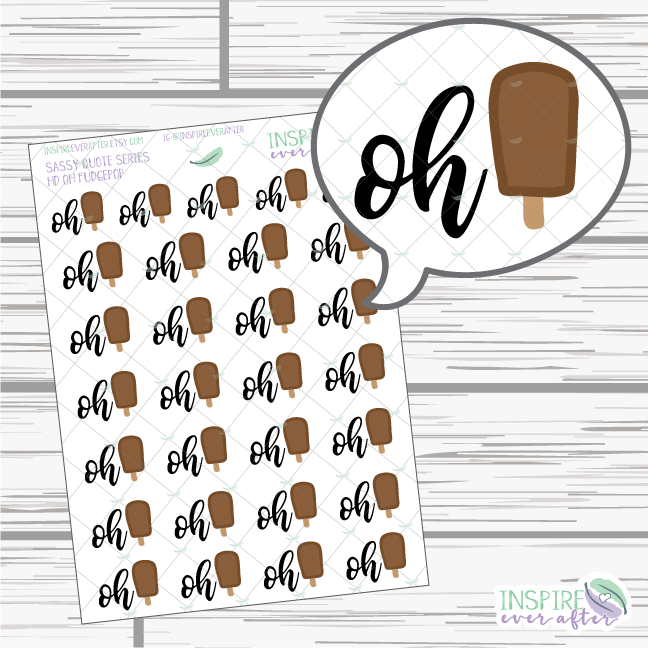 Oh Fudgepop ~ Hand Drawn Sassy Quote Icon ~ Planner Stickers