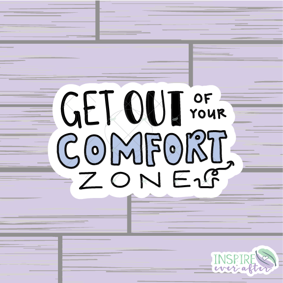 Get Out of Your Comfort Zone Die Cut ~ Hand Drawn ~ Positive Affirmation Planner Accessories