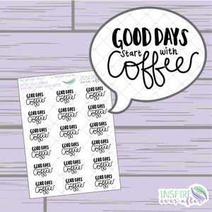 Good Days Start with Coffee ~ Hand Lettered Petite Collection ~ Planner Stickers