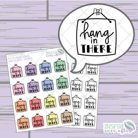 Hang in There ~ Colorful OR Neutral ~ Hand Drawn Positive Affirmation Petite Collection ~ Planner Stickers