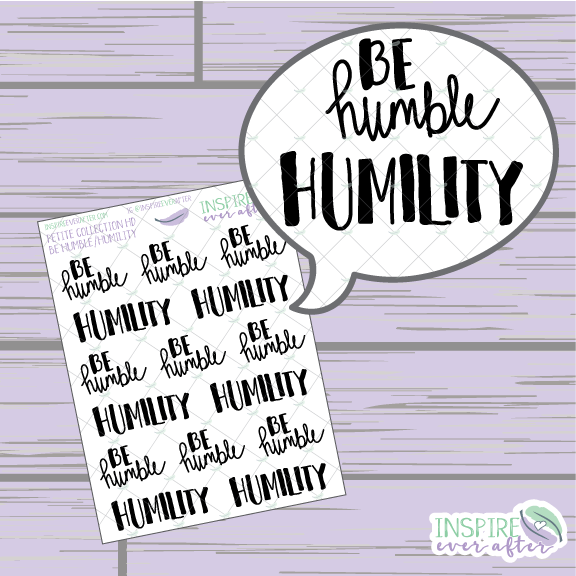 Be Humble/ Humility ~ Hand Drawn Positive Affirmation Petite Collection ~ Planner Stickers