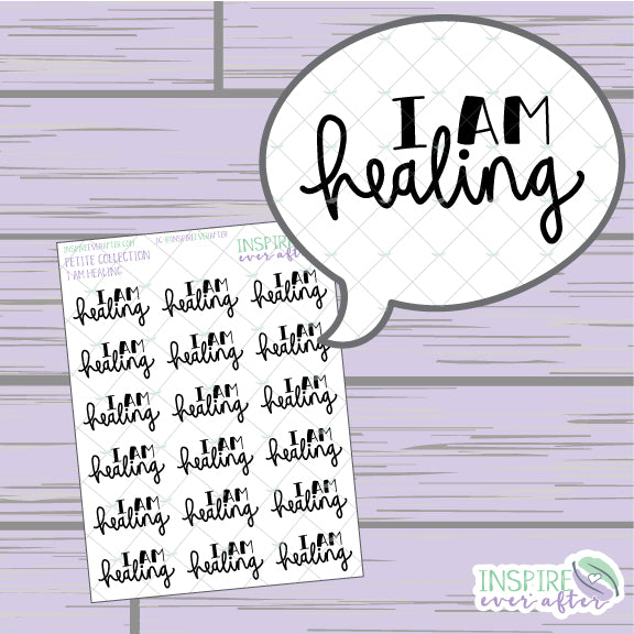 I Am Healing ~ Hand Lettered, Hand Drawn Positive Affirmation Icon ~ Petite Collection ~ Planner Stickers