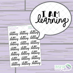I Am Learning ~ Hand Lettered, Hand Drawn Positive Affirmation Icon ~ Petite Collection ~ Planner Stickers