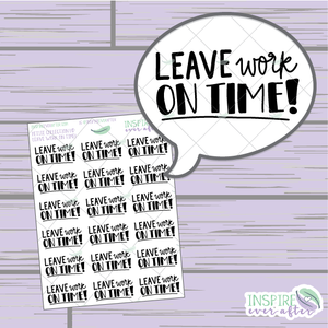 Leave Work On Time! ~ Hand Lettered Work Icons ~ Petite Collection ~ Planner Stickers