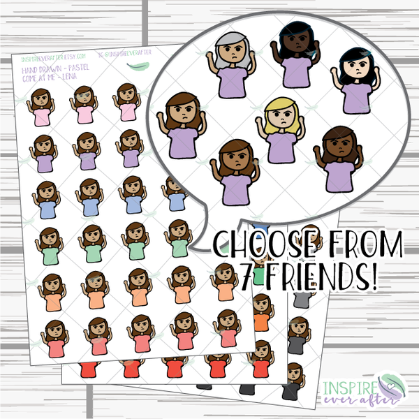 Lena & Friends Come At Me Bro ~ Pastel, Bright, OR Neutral ~ Hand Drawn Characters ~ Planner Stickers
