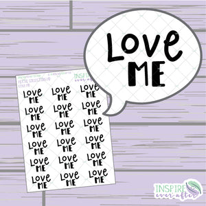 Love Me ~ Hand Drawn Positive Affirmation Petite Collection ~ Planner Stickers