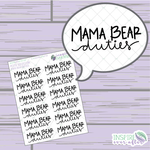 Mama Bear Duties ~ Hand Lettered Icon ~ Petite Collection ~ Planner Stickers