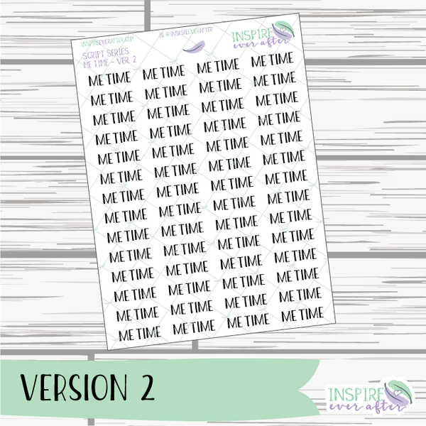Me Time ~ Script OR Print ~ Script Series ~ Planner Stickers