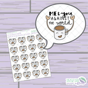 Me & You Against the World Coffee Love ~ Hand Drawn Petite Collection ~ Planner Stickers