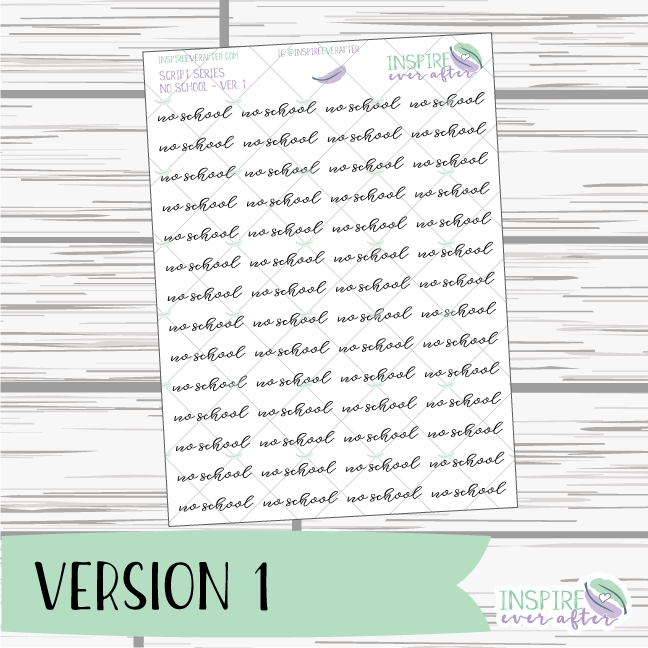 No School ~ Script OR Print ~ Script Series ~ Planner Stickers