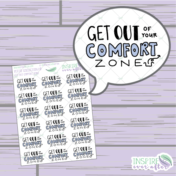 Get Out of Your Comfort Zone ~ Hand Drawn Positive Affirmation ~ Petite Collection ~ Planner Stickers