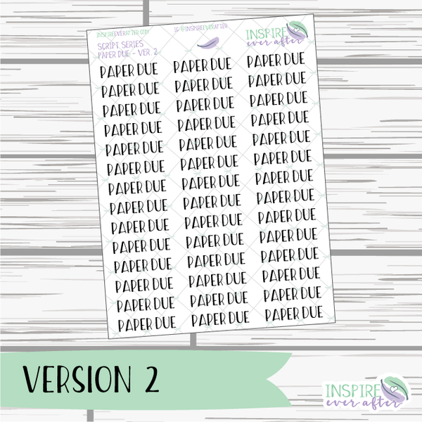 Paper Due ~ Script OR Print ~ Script Series ~ Planner Stickers
