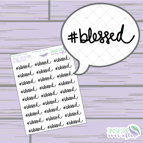 #blessed ~ Hand Drawn Positive Affirmation ~ Petite Collection ~ Planner Stickers