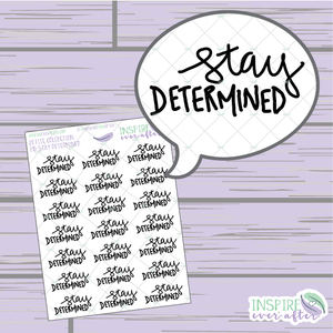 Stay Determined ~ Hand Lettered Petite Collection Positive Affirmation Icon ~ Planner Stickers