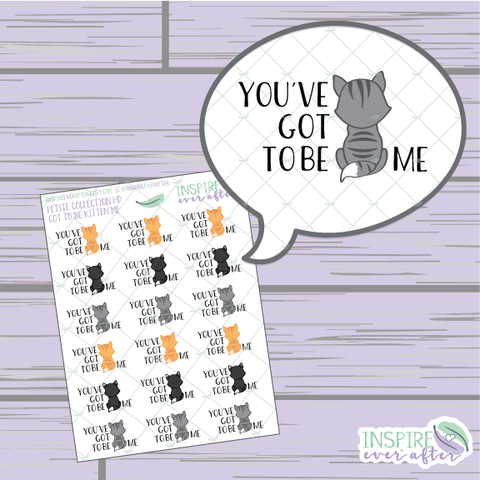 You've Got to be Kitten Me ~ Sassy Quote Petite Collection ~ Planner Stickers