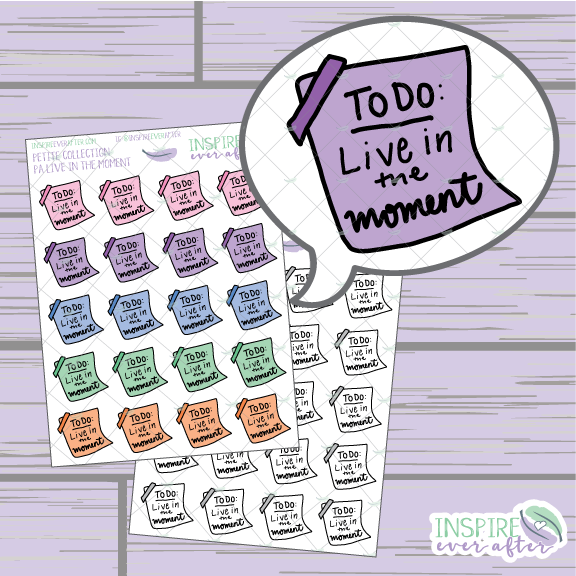 To Do: Live in the Moment ~ Colorful OR Neutral ~ Hand Drawn Positive Affirmation ~ Petite Collection ~ Planner Stickers