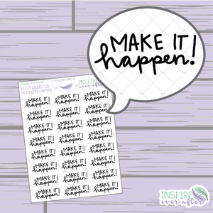 Make it Happen! ~ Hand Lettered Petite Collection Positive Affirmation Icon ~ Planner Stickers