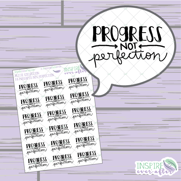 Progress Not Perfection ~ Hand Drawn Positive Affirmation ~ Petite Collection ~ Planner Stickers