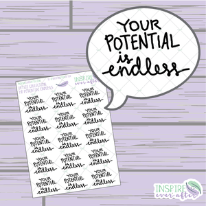Your Potential is Endless ~ Hand Lettered Petite Collection Positive Affirmation ~ Planner Stickers