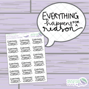 Everything Happens for a Reason ~ Hand Drawn Positive Affirmation ~ Petite Collection ~ Planner Stickers