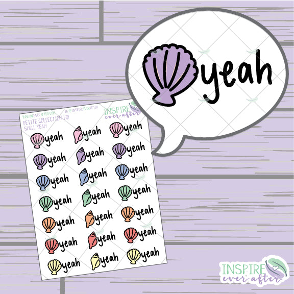 Shell Yeah ~ Hand Drawn Sassy Quote Petite Collection ~ Planner Stickers