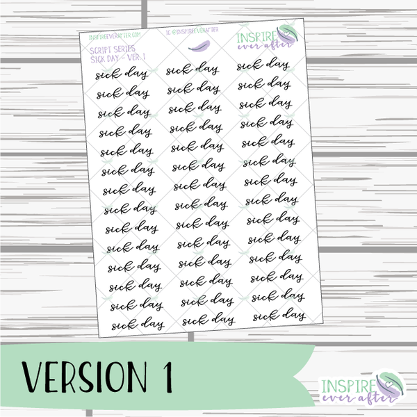 Sick Day ~ Script OR Print ~ Script Series ~ Planner Stickers
