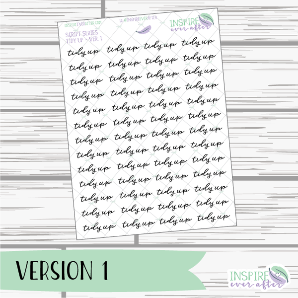 Tidy Up ~ Script OR Print ~ Script Series ~ Planner Stickers