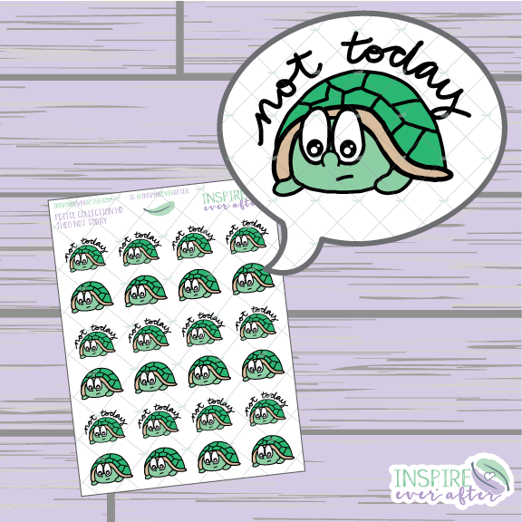 Theo the Turtle Not Today ~ Hand Drawn Petite Collection ~ Planner Stickers