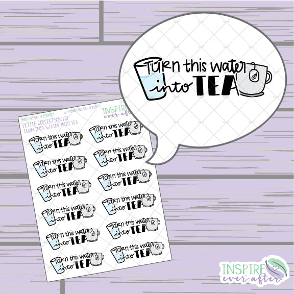 Turn This Water Into Tea ~ Magical Hand Drawn Petite Collection ~ Planner Stickers