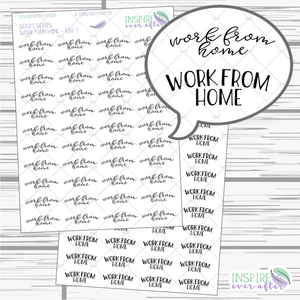 Work From Home ~ Script OR Print ~ Script Series ~ Planner Stickers