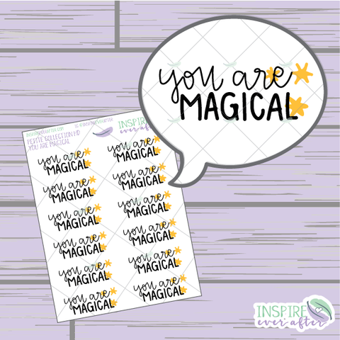 You Are Magical ~ Hand Drawn Petite Collection ~ Planner Stickers