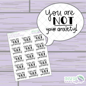 You are NOT Your Anxiety ~ Hand Lettered Petite Collection Positive Affirmation ~ Planner Stickers