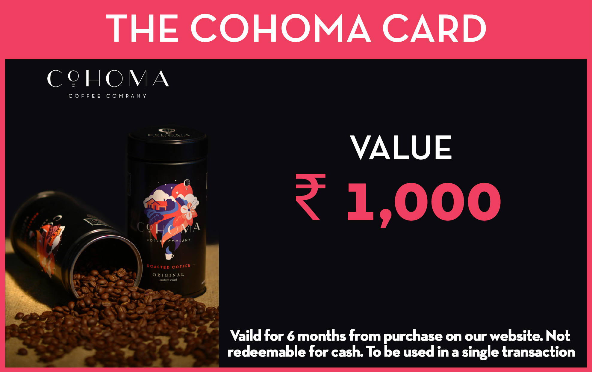 CravingCohoma Gift Card: Rs. 1000