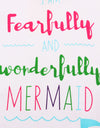 I'M Fearfully and Wonderfully Mermaid Little Girls Outfit