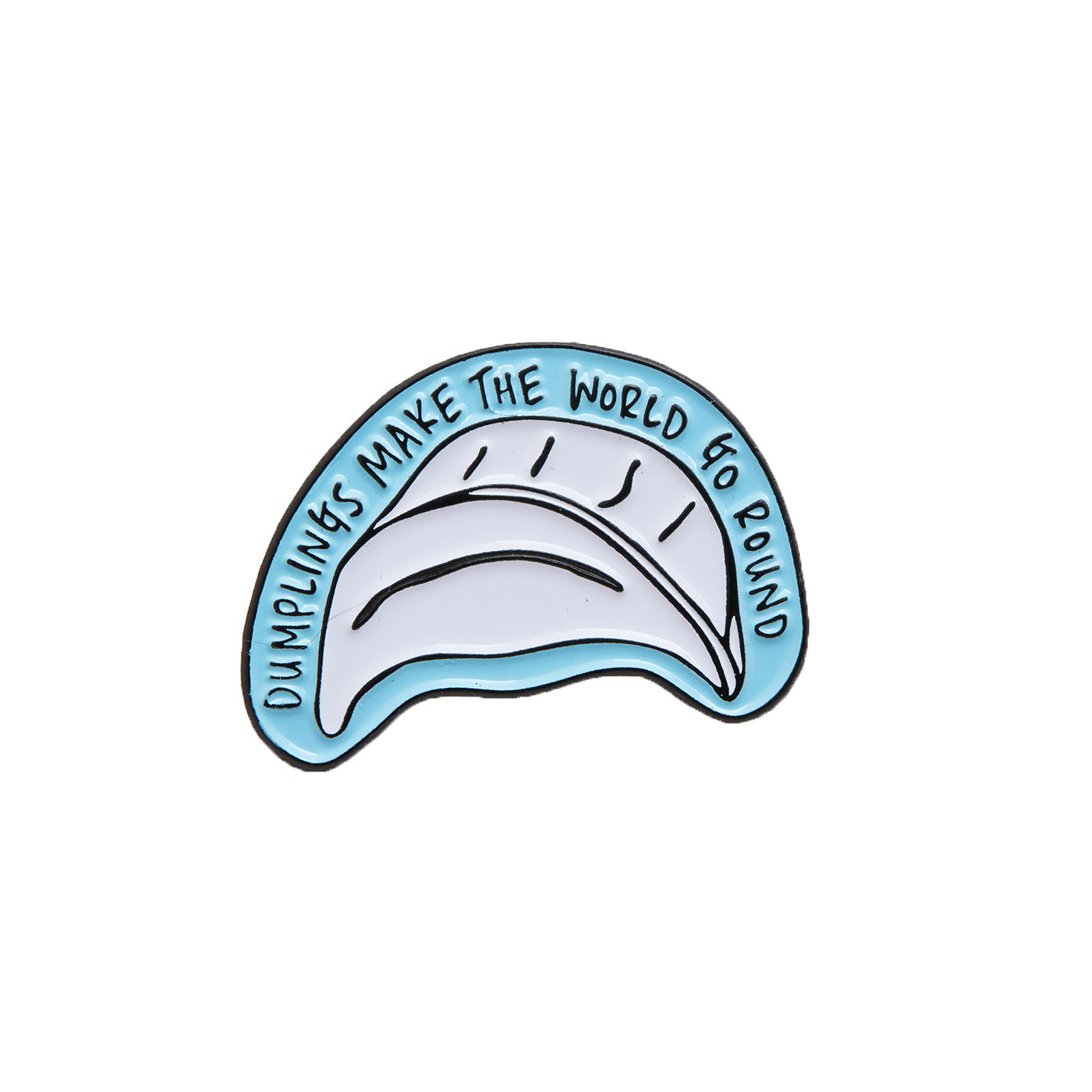 "Dumplings Make The World Go Round 1"" Enamel Pin"