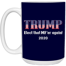 Load image into Gallery viewer, Navy Blue Trump Elect That MF'er Again 2020 Mug